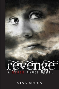 Revenge ~ a Blood Angel novel (BOOK 3) by Nina Soden Coming soon to e-readers everywhere!