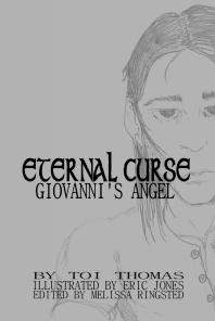 Giovanni's Angel is the first book in the Eternal Curse Series by Toi Thomas
