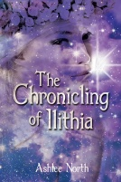 The Chronicling of Ilithia (1)