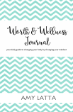 Worth & Wellness Journal Front Cover